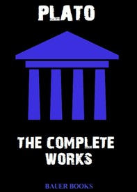 The Complete Works of Plato - Librerie.coop