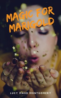 Magic for Marigold - Librerie.coop
