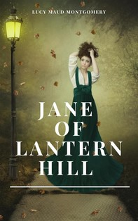 Jane of Lantern Hill - Librerie.coop