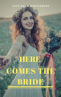 Here Comes the Bride  - Librerie.coop