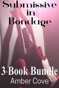 Submissive in Bondage 3 Book Bundle - Librerie.coop