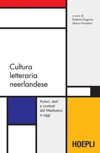 Cultura letteraria neerlandese - Librerie.coop