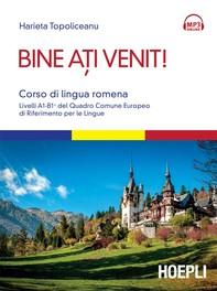 Bine ati venit! Corso di lingua romena - Librerie.coop