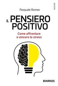 IL PENSIERO POSITIVO - Librerie.coop