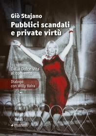 Pubblici scandali e private virtù - Librerie.coop