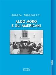 Aldo Moro e gli americani - copertina
