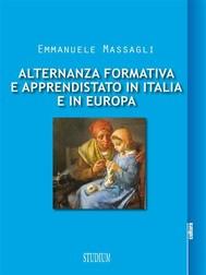 Alternanza formativa e apprendistato in Italia e in Europa - copertina