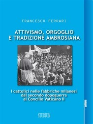 Attivismo, orgoglio e tradizione ambrosiana - copertina