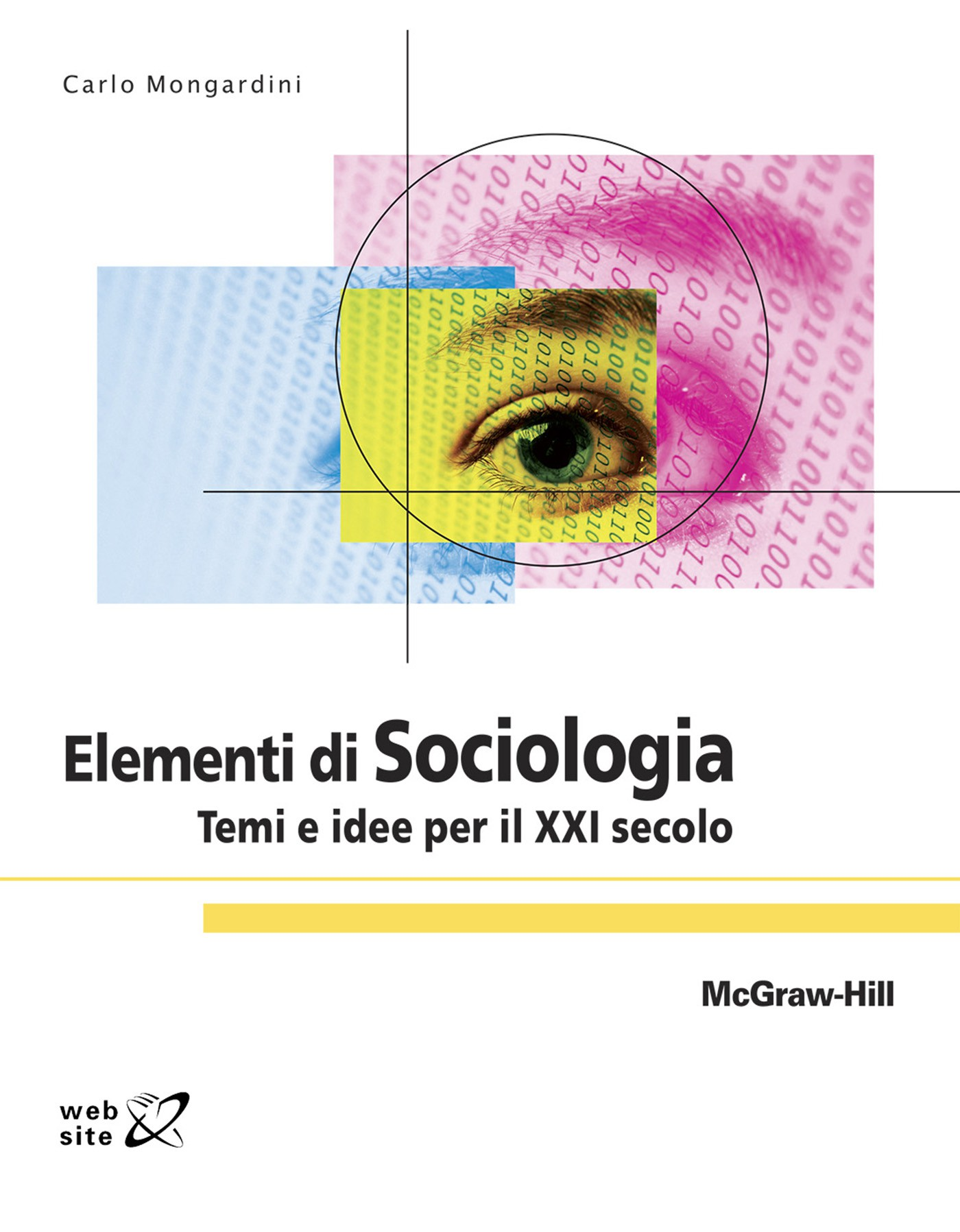 Elementi di sociologia temi e idee per il xxi secolo for Idee per temi argomentativi
