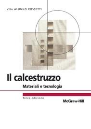 Il calcestruzzo - Materiali e tecnologia 3/ed - copertina