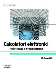 Calcolatori elettronici - Architettura e organizzazione - copertina