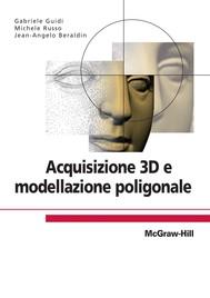 Acquisizione 3D e modellazione poligonale - copertina
