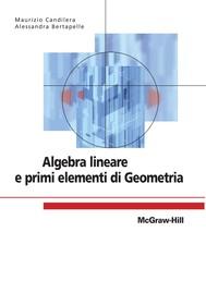 Algebra lineare e primi elementi di Geometria - copertina