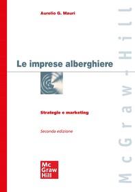 Le imprese alberghiere 2/ed - Librerie.coop