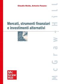 Mercati, strumenti finanziari e investimenti alternativi - Librerie.coop