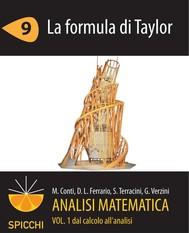 Analisi matematica I.9 La formula di Taylor (PDF - Spicchi) - copertina