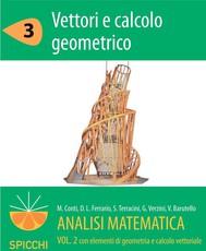 Analisi matematica  II.3 Vettori e calcolo geometrico (PDF - Spicchi) - copertina