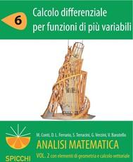 Analisi matematica II.6 Calcolo differenziale per funzioni di più variabili(PDF - Spicchi) - copertina