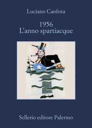 1956 L'anno spartiacque - copertina