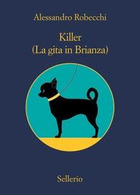 Killer. (La gita in Brianza) - Librerie.coop