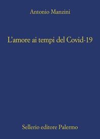 L'amore ai tempi del Covid-19 - Librerie.coop