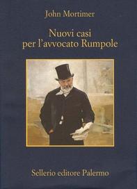 Nuovi casi per l'avvocato Rumpole - Librerie.coop