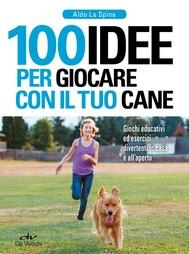 100 idee per giocare con il tuo cane - copertina