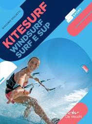 Kitesurf, Surf, Windsurf e Sup - copertina