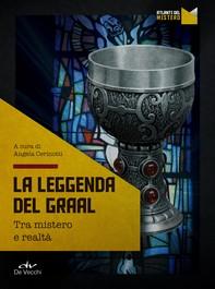 La leggenda del Graal - Librerie.coop