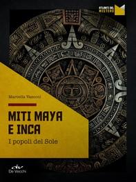 Miti Maya e Inca - Librerie.coop