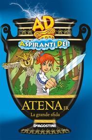 Atena jr. La grande sfida - Aspiranti Dei - copertina