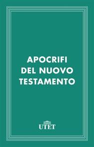 Apocrifi del Nuovo Testamento - copertina