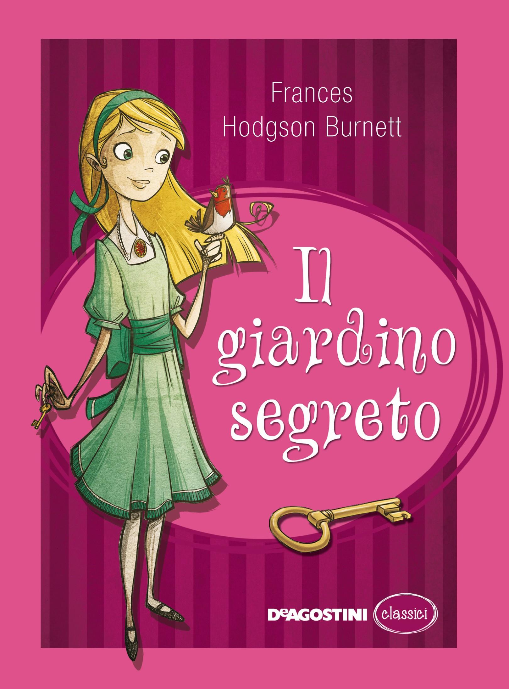 Il giardino segreto - Frances Hodgson Burnett