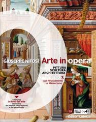 Arte in opera. vol. 3 Dal Rinascimento al Manierismo - copertina