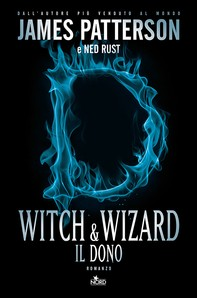 Witch & Wizard - Il dono - Librerie.coop