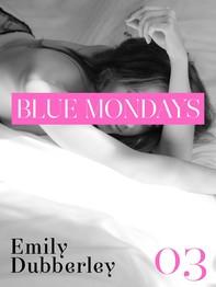 Blue Mondays - 3 - Librerie.coop