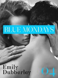 Blue Mondays - 4 - Librerie.coop