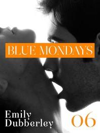 Blue Mondays - 6 - Librerie.coop