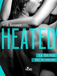 Heated - Edizione Italiana - copertina