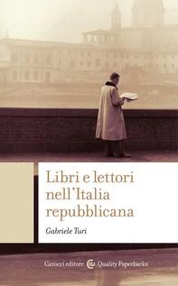 Libri e lettori nell'Italia repubblicana - Librerie.coop