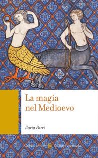 La magia nel Medioevo - Librerie.coop
