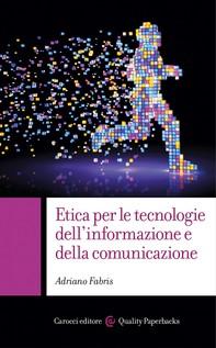 Etica per le tecnologie dell'informazione e della comunicazione - Librerie.coop