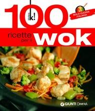 100 ricette per il wok - copertina