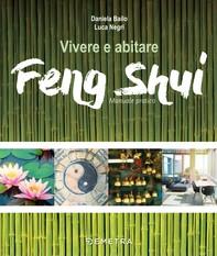 Vivere e abitare Feng Shui - Librerie.coop