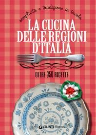 La cucina delle regioni d'Italia - Librerie.coop