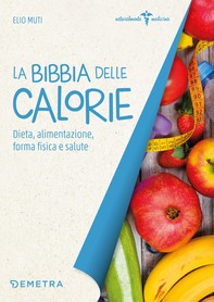 La Bibbia delle calorie - Librerie.coop