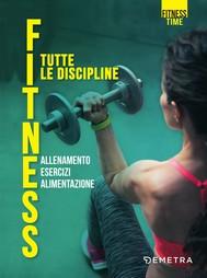 Fitness. Tutte le discipline - copertina