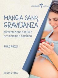 Mangia sano in gravidanza - copertina
