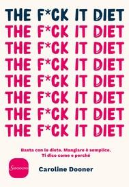 The F*ck It Diet - copertina