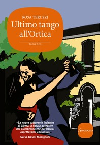 Ultimo tango all'Ortica - Librerie.coop